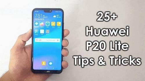 Huawei P20 Lite Hidden Features