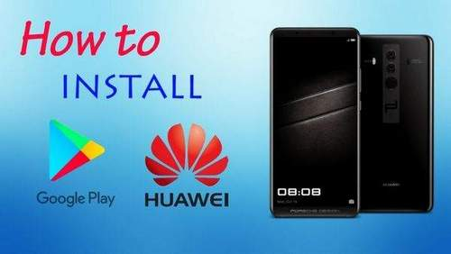 Installing Google Play On Huawei