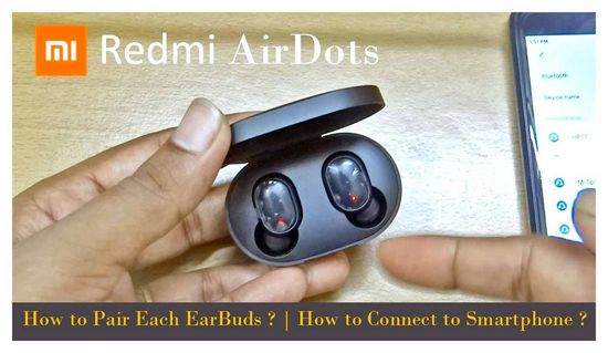 How to Connect Redmi AirDots Earphones to Phone